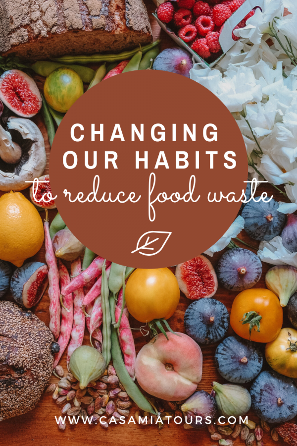 Changing our habits to reduce food waste