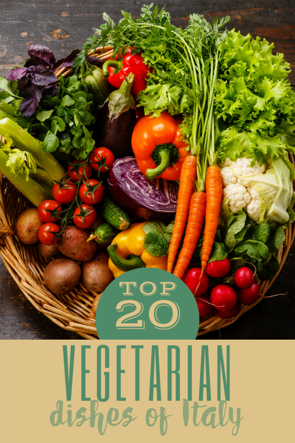 top 20 vegetarian dishes of italy